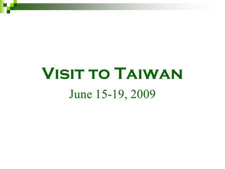 Visit to Taiwan June 15-19, 2009. The Role of the Ombudsman There is no official description of the role of the ombudsman to which all news organizations.