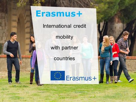 National Erasmus+ Office - Jordan Education and Culture International credit mobility with partner countries.