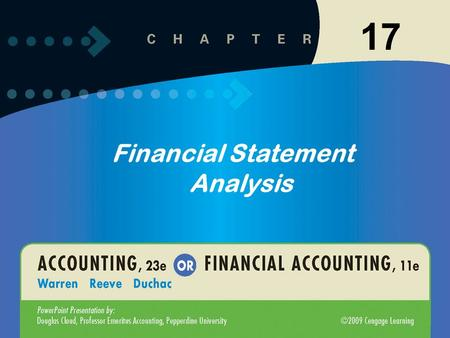 11-117-1 Financial Statement Analysis 17. 11-217-2 Basic Analytical Methods Users analyze a company's financial statements using a variety of analytical.