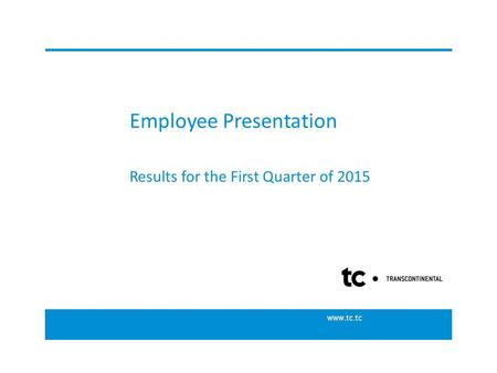 Employee Presentation Results for the First Quarter of 2015.