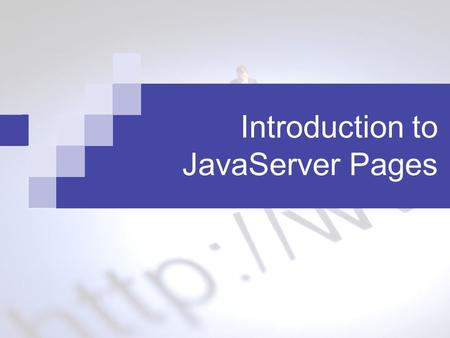 Introduction to JavaServer Pages. 2 JSP and Servlet Limitations of servlet  It's inaccessible to non-programmers JSP is a complement to servlet  focuses.