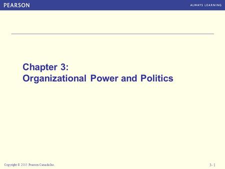 Chapter 3: Organizational Power and Politics