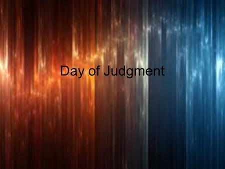 Day of Judgment.
