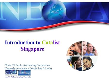 Introduction to Catalist Singapore Nexia TS Public Accounting Corporation (formerly practicing as Nexia Tan & Sitoh)