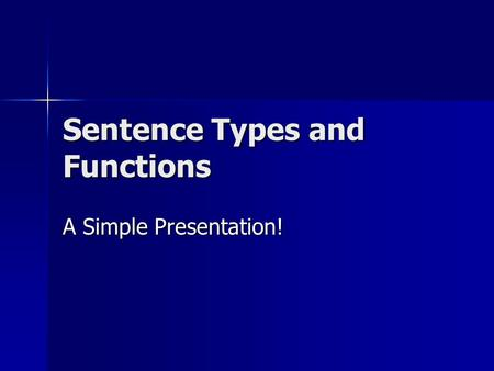 Sentence Types and Functions