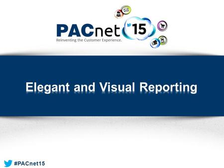 #PACnet15. Moderator  Tina John » Sr. Product Manager, Paciolan Presenters  Michael See» Data Consultant, Paciolan  Tina John » Sr. Product Manager,