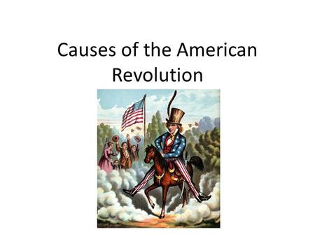 thesis on the causes of the american revolution These event are called causes the american revolution had many notice that the last sentence is the thesis statement the american civil war is the bloodiest war.