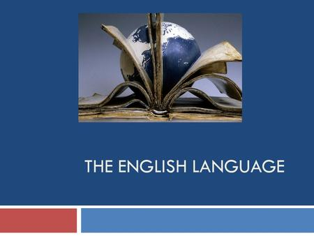 THE ENGLISH LANGUAGE. Teacher info     