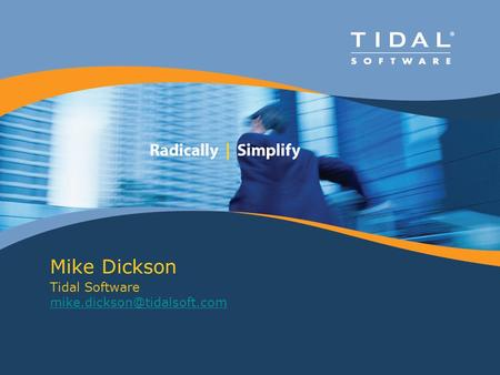 Mike Dickson Tidal Software