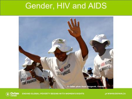 Gender, HIV and AIDS © Oxfam photo Annie Bungeroth, Zimbabwe.