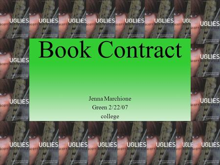 Book Contract Jenna Marchione Green 2/22/07 college.