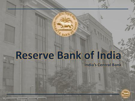 " ""… to regulate the issue of Bank Notes and keeping of reserves with a view to securing monetary stability in India and generally to operate the currency."