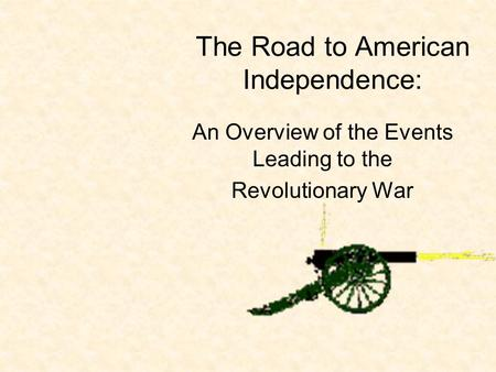 an introduction to the events leading to the american revolution Kids learn about the american revolution including causes timeline of the american revolution leading up to the war events timeline of the american revolution.