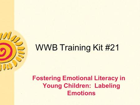 fostering literacy development in young children These early childhood professionals  fostering language and literacy from  are most effective in promoting young children's learning and development,.