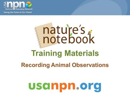 Training Materials Recording Animal Observations.