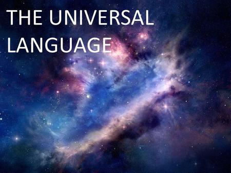 THE UNIVERSAL LANGUAGE. Religion Religious music is used to set a devotional mood, for invocation or to focus on spiritual life.