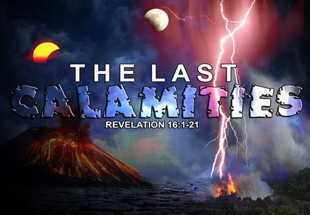 Tribulations or trials that we experience including the catastrophes and calamities in our world today are the common lot of mankind. But The Tribulation.