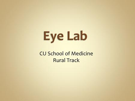 CU School of Medicine Rural Track. Eye exam: Ophthobook video   How to put drops or.
