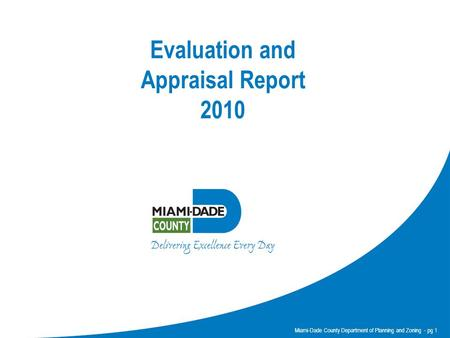 Miami-Dade County Department of Planning and Zoning - pg 1 Evaluation and Appraisal Report 2010.
