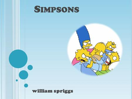 S IMPSONS william spriggs holds the Guinness book of world records titles for longest- running prime time animate d television series holds the Guinness.