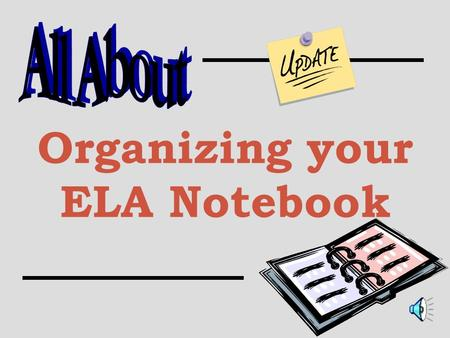 Organizing your ELA Notebook