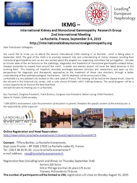 IKMG – * International Kidney and Monoclonal Gammopathy Research Group