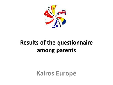 Results of the questionnaire among parents Kairos Europe.