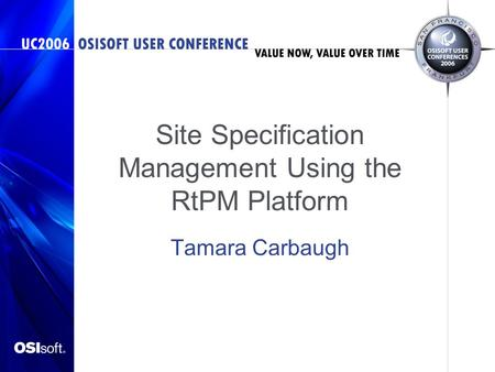 Site Specification Management Using the RtPM Platform