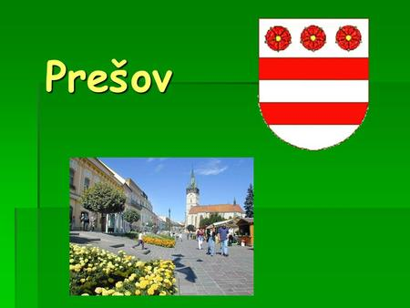Prešov Prešov. Basic information  The third biggest city in Slovakia  In eastern Slovakia  River Torysa  Population: 91,650  City has been known.