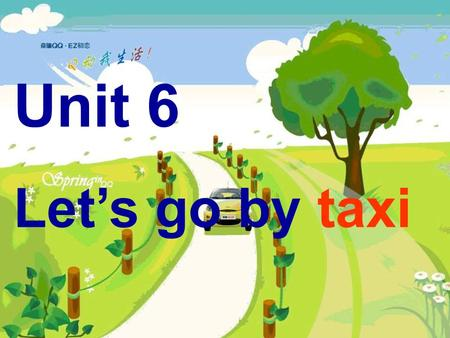 Unit 6 Let's go by taxi I can buy some food and drinks in it. a supermarket 一个超市.