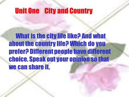 Unit One City and Country