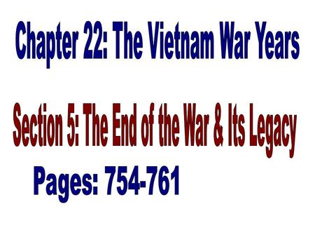 President after LBJ Nixon announced troop withdrawals in 1969 But, war continued for 5 more years.