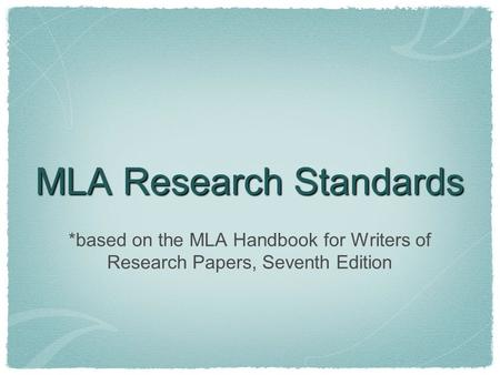 mla handbook for writers of research papers 7th edition download The style and formatting of academic mla handbook for writers of research papers seventh edition+free download, described within the manual, is commonly referred to as.