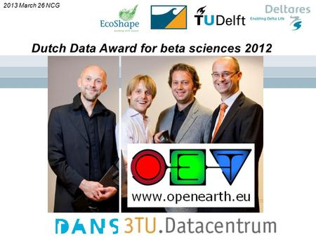 ` Dutch Data Award for beta sciences 2012 2013 March 26 NCG.
