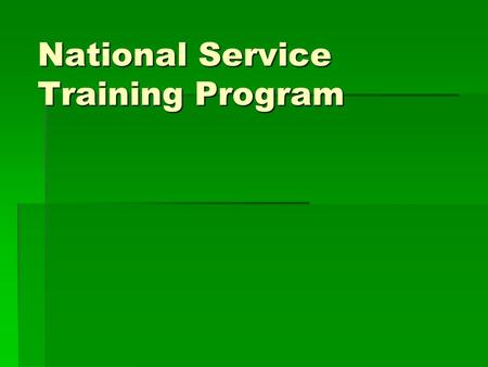 National Service Training Program. Classroom Management  The student is expected to come to class on time. Attendance will be checked every meeting.