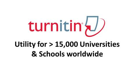 Utility for > 15,000 Universities & Schools worldwide.