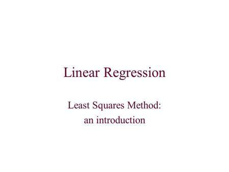 Linear Regression Least Squares Method: an introduction.