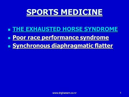 SPORTS MEDICINE THE EXHAUSTED HORSE SYNDROME