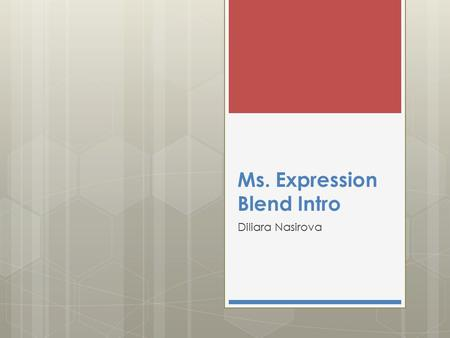 Ms. Expression Blend Intro Diliara Nasirova. WPF  UI Framework for developing and running.NET programs  It consists of two elements:  A set of DLLs.
