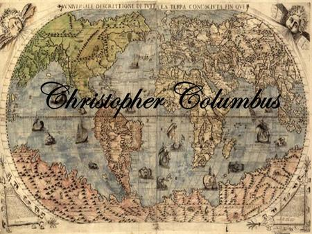Christopher Columbus. Essential Questions Is he a celebrity or a criminal? Who were the winners and who were the losers? Who tells history?