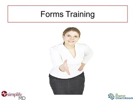 Forms Training. Tested Formatted The Template Library.