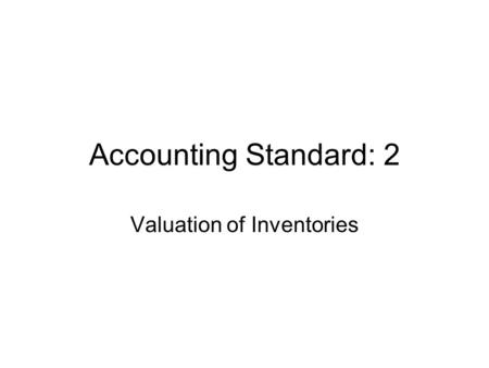 Valuation of Inventories