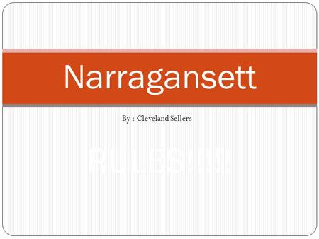 By : Cleveland Sellers Narragansett RULES!!!!!. INTRODUCTION My name is Hania Hania means spirit warrior I am part of the Narragansett tribe Here is my.
