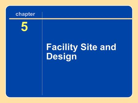 Author name here for Edited books chapter 5 Facility Site and Design 5 chapter.