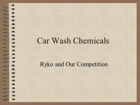 Car Wash Chemicals Ryko and Our Competition. There are Many Options To Choose From.