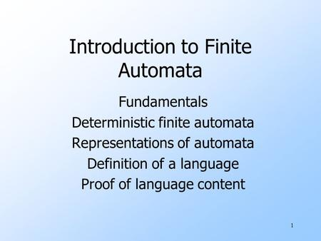 Introduction to Finite Automata