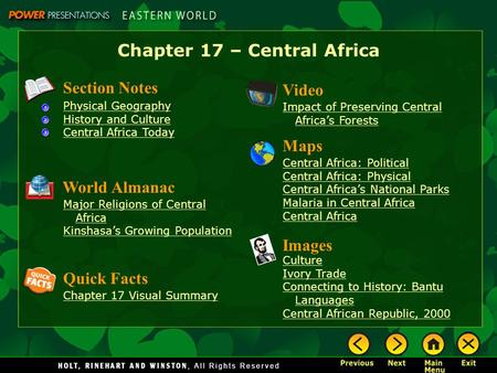 Chapter 17 – Central Africa Section Notes Physical Geography History and Culture Central Africa Today Video Impact of Preserving Central Africa's Forests.