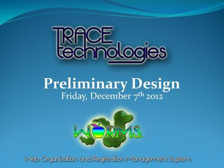 Friday, December 7 th 2012 Preliminary Design. IntroductionRestatement of ProblemProject ProgressionUser Case NarrativesUse Case DiagramDeployment DiagramWebsite.