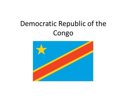 Democratic Republic of the Congo DRC. Background Information Controlled by Belgium until its independence in 1960. Located in Central Africa Involved.