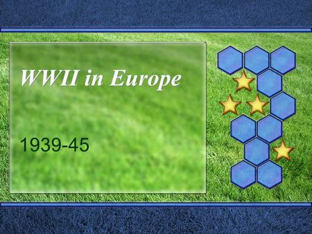WWII in Europe 1939-45. 1939  Aug. 23: Molotov-Ribbentrop Pact  Sept. 1: Germany Invades Poland  Sept. 3: England and France declare war  Sept. 17: